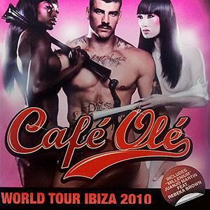cafe-ole-world-tour-ibiza-2010