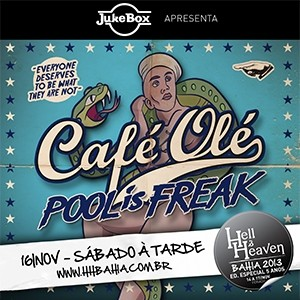 CAFÉ OLÉ POOL IS FREAK